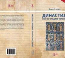 """Објављена књига Душка Лопандића """"Династије које су владале Европом – занимљиви родослови"""""""