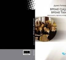 Нова књига Душка Лопандића: Време сјаја, време таме