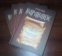 """Objavljena knjiga """"Karaklije"""" našeg saradnika Nebojše Mićića"""